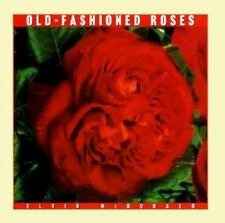 Old-Fashioned Roses (Rose Garden Series) by McDonald, Elvin