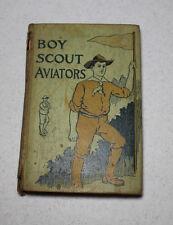 Boy Scout Aviators by Major Robert Maitland 1912 Copyright