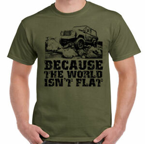 Land Rover Defender T-Shirt Because The world Isnt Flat Mens Funny 4x4 90 110