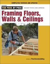 Framing Floors, Walls, & Ceilings D-I-Y Book ~Construction~Additions~Photos~NEW!