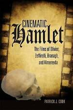 NEW Cinematic Hamlet: The Films of Olivier, Zeffirelli, Branagh, and Almereyda