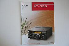 Icom - 726 (authentique brochure seulement)... radio _ trader _ irlande.