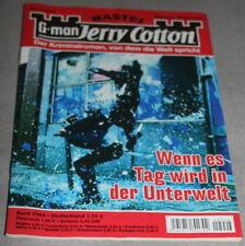 G-man Jerry cotton Roman Heft: Band 2994 Wenn es Tag wird in der Unterwelt