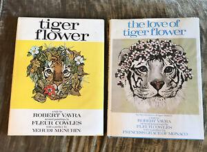 TIGER FLOWER & LOVE OF TIGER FLOWER Robert Vavra, Illustrated by Fleur Cowles