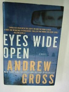 Eyes Wide Open: A Novel -  Andrew Gross - Hardcover - Acceptable