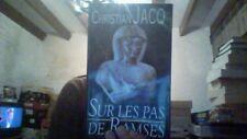 CHRISTIAN JACQ SUR LES PAS DE RAMSES + PARIS POSTER GUIDE