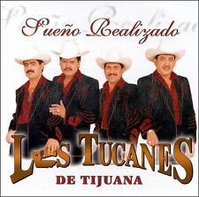 Los Tucanes De Tijuana : Sueno Realizado CD