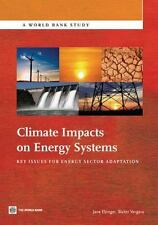 Climate Impacts on Energy Systems: Key Issues for Energy Sector Adaptation (Worl