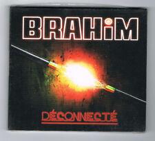 BRAHIM - DÉCONNECTÉ - CD 11 TITRES - 2014 - NEUF NEW NEU