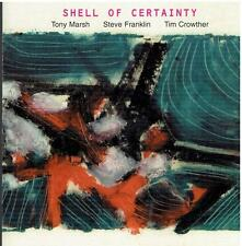 Tony Marsh/Steve Franklin/Tim Crowther/Shell of certainty