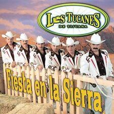 Tucanes De Tijuana : Fiesta En La Sierra CD