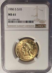 1906-S $10 LIBERTY GOLD EAGLE NGC MS61 — SAN FRANCISCO — 457,000 MINTED!