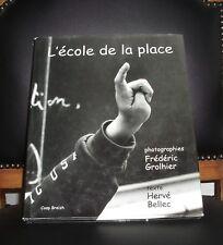 L'ECOLE DE LA PLACE (Ecole GUERIN à BREST)