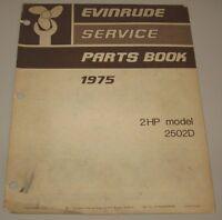 Service Parts Book Evinrude 2 HP Model 2502D Ersatzteilkatalog Stand 1975!