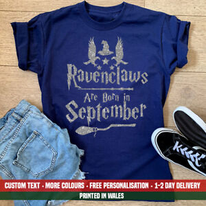 Ladies Ravenclaws Are Born September T Shirt Harry Potter Birthday Party Gift