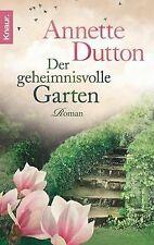 Der geheimnisvolle Garten: Roman von Dutton, Annette | Buch | Zustand gut
