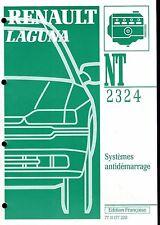 RENAULT  LAGUNA       Dossier technique NT 2324  Systèmes  antidémarrage