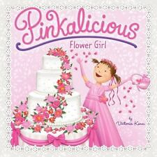 Pinkalicious: Flower Girl by Victoria Kann (2013, Paperback)