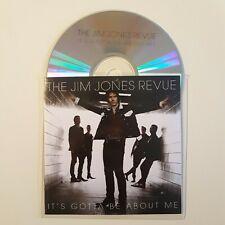 "THE JIM JONES REVUE : RADIO MIX of ""IT'S GOTTA BE ABOUT ME"" ♦ CD Single Promo ♦"