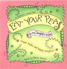 Eat Your Peas for my Daughter-in-Law (A 3-Minute Forever Book) by Cheryl Karpen