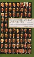 Constitutional Law And Politics Volume 1  - by O'Brien