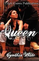 Queen: [Triple Crown Publications Presents]
