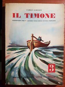 LIBRO DI SCUOLA .SUSSIDIARIO C.ALBERTI..IL TIMONE 3 CL..ILLUSTRATO 1957