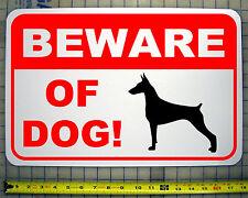 "BEWARE OF DOG  DOBERMAN 12""X18"" ALUMINUM SIGN"
