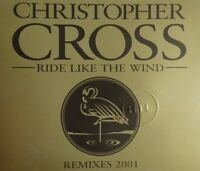 CHISTOPHER CROSS : RIDE LIKE THE WIND ( 2001 REMIXES ) - [ CD MAXI ]