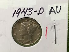 1943-D Mercury Dime Almost Uncirculated 4 Available