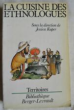 La cuisine des ethnologues sous la direction de Jessica Kuper Berger Levrault