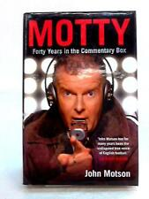 Motty: Forty Years in the Commentary Box John Motson 2009 Book 40604