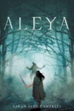 Aleya by Sarah Campbell (2015, Paperback)