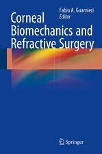 CORNEAL BIOMECHANICS AND REFRACTIVE SURGERY - GUARNIERI, FABIO A. (EDT) - NEW HA