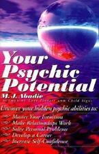 Your Psychic Potential by Abadie, M.J.