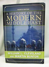 A HISTORY OF THE MODERN MIDDLE EAST by Martin Bunton William L. Cleveland