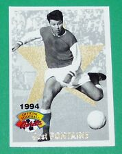 FOOTBALL CARD PANINI 1994 JUST FONTAINE JUSTO STADE DE REIMS EQUIPE FRANCE