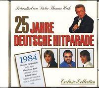 25 Jahre deutsche Hitparade (Dieter Thomas Heck) 1984:Nino de Angelo, Kla.. [CD]