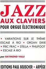 JAZZ AUX CLAVIERS Pour orgue electronique