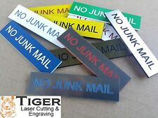 NO JUNK MAIL - LASER ENGRAVED MAILBOX SIGN -ASSORTED COLOURS-8CM X 2CM - TLC-002