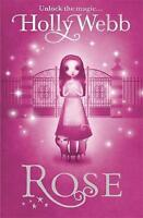 Rose: Book 1, Webb, Holly, Very Good Book
