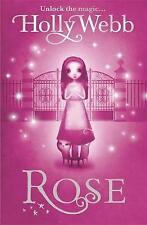 Rose: Book 1 by Holly Webb (Paperback, 2009)