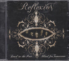 REFLEXION - dead to the past blind for tomorrow CD