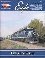 The Eagle: Summer 2016 issue of the MISSOURI PACIFIC Historical Society - (NEW)