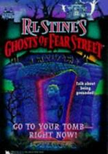 Ghosts of Fear Street: Go to Your Tomb - Right Now! No. 26 by R. L. Stine...