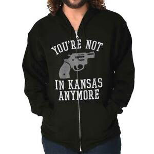 Not In Kansas Funny Gun Rights 2A Amendment Sweatshirt Zip Up Hoodie Men Women