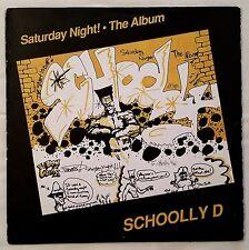 1986 - SCHOOLLY D - SATURDAY NIGHT THE ALBUM LP - SCHOOLLY D RECORDS ORIGINAL