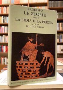 Erodoto - Le storie. La Lidia e la Persia - Fondazione Lorenzo Valla - 1988