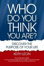 Who Do You Think You Are? Discover The Purpose Of