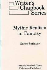 writer's Chapbook: MYTHIC REALISM IN FANTASY